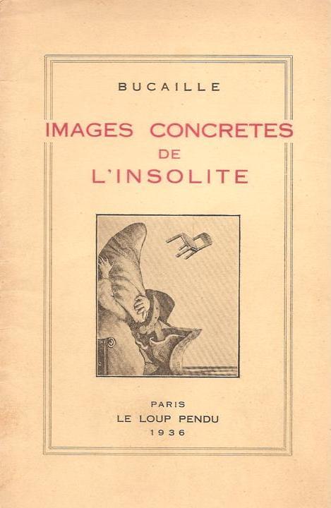 images concrètes de l'insolite